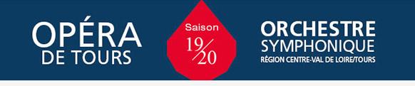 tours-opera-saison-2019-2020-presentation-critique-concerts-critique-operas-classiquenews