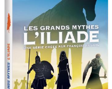 les-grands-mythes-i-liade-francois-busnel-dvd-annonce-critique-dvd-serie-saison-classiquenews