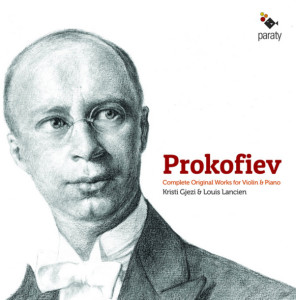cd-Prokofiev-complete-original-violin-piano-kristi-gjezi-louis-lancien-critique-classiquenews-cd-clic-de-classiquenews