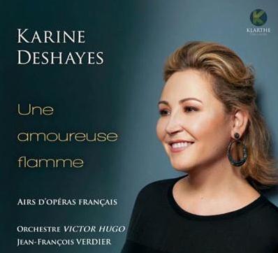 deshayes-karine-une-amoureuse-flamme-opera-francais-critique-cd-classiquenews-orchestre-victoir-hugo-verdier-critique-opera-classiquenews-KLARTHE-records