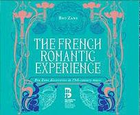 french-romantic-music-experience-and-opera-musique-romantique-française-opera-français-coffret-10-cd-critique-annonce-classiquenews