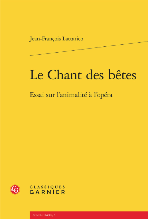 lattarico-jean-francois-essai-sur-l'animalite-a-lopera-annonce-livre-critique-opera-classiquenews
