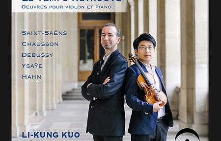 le-temps-retrouve-disque-img- li kung kuo cedric lorel violon et piano cd review annonce concert cd critique classiquenews CLIC de classiquenews 450