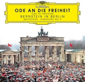 ode an die freiheit bernstein in berlin leonard bernstein 2 cd dg deutsche grammophon 1989 30 ans mur de berlin cd review critique cd classiquenews 4837441