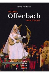 offenbach-mode-d-emploi critique annonce livre classiquenews