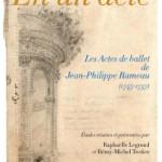 rameau en un acte anacreon les actes de ballet 1745 1757 opera baroque francais editions aedam musicae annonce livre187