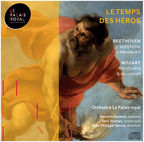 temps-des-heros-beethoven-mozart-palais-royal-orchestre-jean-philippe-sarcos-cd-annonce-critique-classiquenews