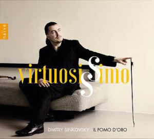 sinkovsky-dmitri-violon-cd-naive-critique-review-cd-classiquenews-Virtuosiimo