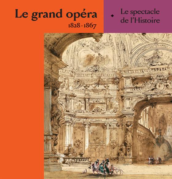 Le Grand opéra décortiqué...