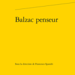 balzac penseur francesco spandri classiques garnier classiquenews