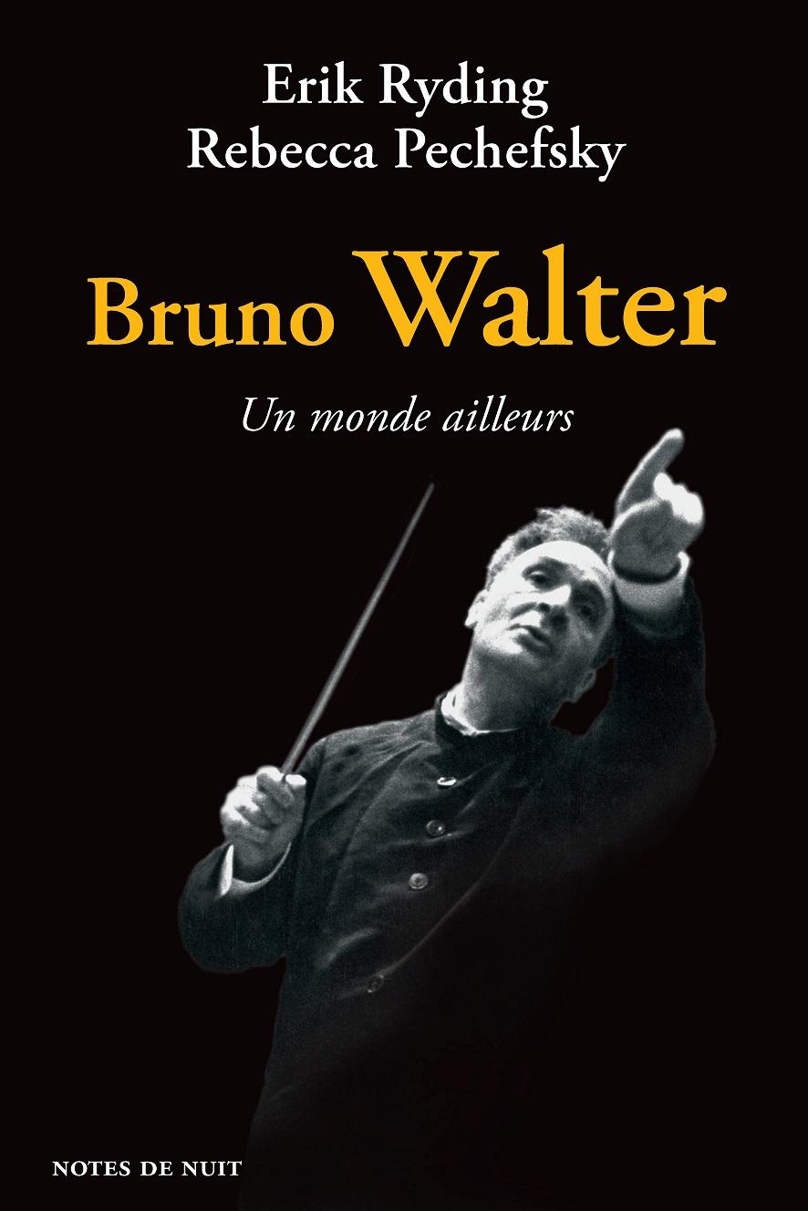 Couverture du livre Bruno Walter, Un monde ailleurs