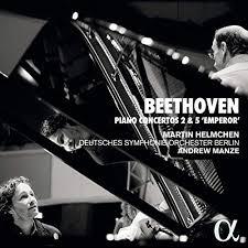 helmchen betthoven piano concertos 2 et 5 emperor empereur alpha piano concertos critique classiquenews