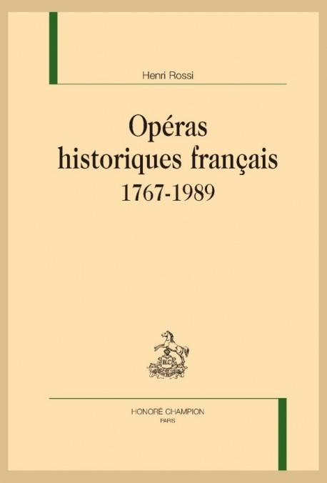 honore champion opera historique francais 1767 1989 henri rossi critique livre annonce classiquenews