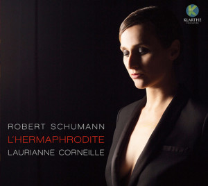 KLA094-CORNEILLE-LAURIANNE-cd-KLARTHE-robert-schumann-piano-kreisleriana-critique-cd-classiquenews