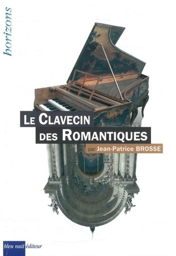 brosse jeanpatrice livre critique review classiquenews clic de classiquenews bleu nuit editeur 9782358840927-475x500-1