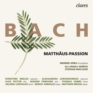 bach js matthaus passion gli angeli stephan macleod cd critique review cd classiquenews 7619931301228_frontcover_grande