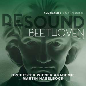 beethoven-symphonie-5-et-6-re-sound-beethoven-14492ce1-ed79-4467-a54d-69a23c4d3802-wiener-akademie-haselbock-cd-critique-concert-classiquenews-300-final