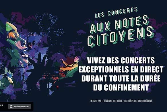 AUX NOTES CITOYENS : de nouveaux concerts en direct