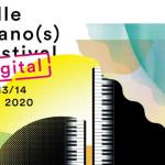 LILLE PIANOS fESTIVAL 2020 : l'événement digital en direct sur YOUTUBE