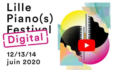 lille-pianos-festival-digital-en-direct-sur-youtube-classiquenews