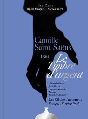 saint-saens-timbre-argent-roth-cd-critique-opera-review-opera-classiquenews-les-siecles-FX-Roth