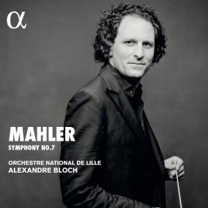 Symphonie 7 MAHLER, Alexandre BLOCH, Orchestre National de Lille
