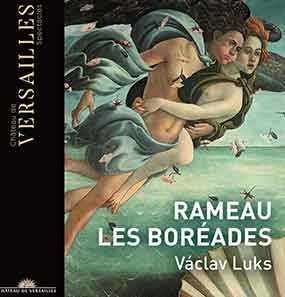 RAMEAU-cd-boreades-vaklav-luks-cd-critique-classiquenews