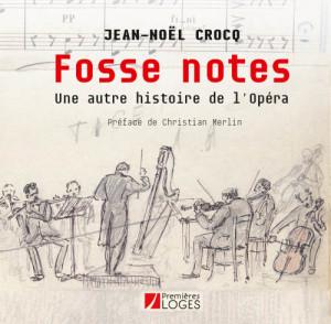 fosse-notes jean noel CROCQ livre clic de classiquenews