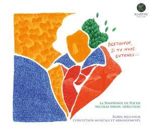 BEETHOVEN si tu nous entends critique cd review cd critique cd klarthe records Beethoven Robin melchior KLA105couv_low