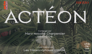 acteon geoffroy jourdain critique cris de paris charpentier classiquenews critique opera critique review opera classiquenews