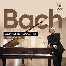 CABASSO laurent JS BACH Toccatas PARATY records cd reviex critique CLASSIQUENEWS teaser review