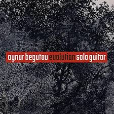 evolution aynur BEGUTOV cd critique classiquenews vision fugitive