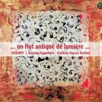 flot antique de lumiere mallarme debussy prelude un faune vaysse knitter gambaro klarthe cd critique classiquenews KLA107couv_low