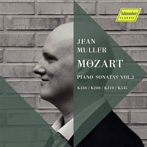 mozart sonatas jean muller piano vol 3 hanssler critique review classiquenews fev 2021