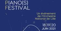 LILLE-PIANOS-FESTIVAL-18-19-20-JUIN-2021-annonce-classiquenews