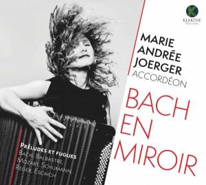 KLA115couv_low BACH en miroir. Marie Andrée JOERGER, accordéon clic de classiquenews cd critique