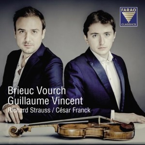 richard strauss cesar franck brieuc vourch sonates cd farao critique review cd classiquenews clic de classiquenews