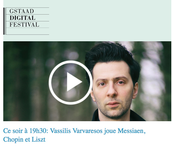 Gstaad-digital-festival-2021-vassilis-varvaresos-Mozart-chopin-recital-concert-classiquenews