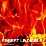 ROBERT-LE-DIABLE-BORDEAUX-opera-classiquenews