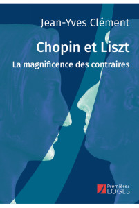 chopin-et-liszt jean yves clement premieres loges livre critique classiquenews
